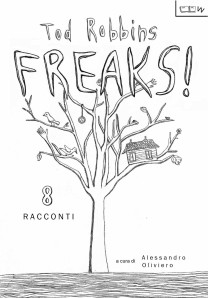 FREAKS! 8 Racconti - TOD ROBBINS
